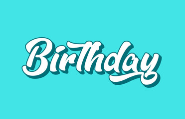 birthday hand written word text for typography design