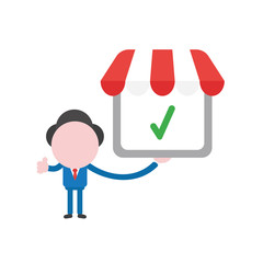 Vector businessman character holding shop store with check mark and gesturing thumbs up