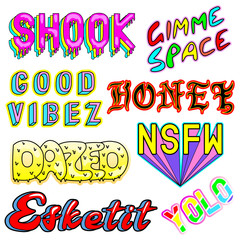 "Vector set of cartoon colorful phrases, words: ""Shook"", ""Gimme space"", ""Honey"", ""Dazed"", ""YOLO"", ""Esketit"", ""NSFW"", etc. Fashion patch badges, pins, stickers. Slang acronyms and abbreviations. 80s-90s"