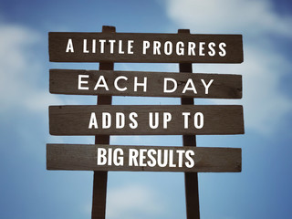 Motivational and inspirational quote - 'A little progress each day adds up to big results' on...
