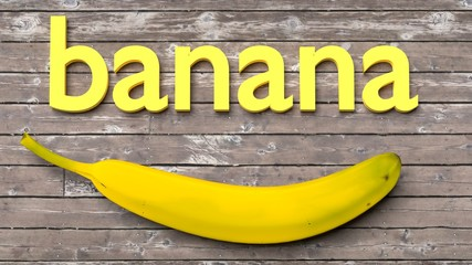 Banana example word - learn how to spell a word by playing with flashcards - a single word with a corresponding object to help in study and remembering basic words, close up, 3d illustration