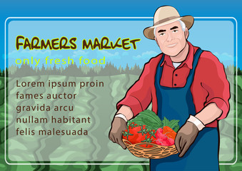 Farmer in field, vector illustration, colorful cartoon drawing, farmer market poster, banner. Elderly men keep in hand basket of fresh vegetables on background of fields and garden bed, and text