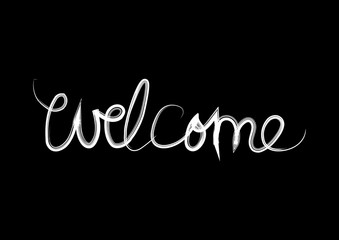 Welcome Hand lettering calligraphy for posters and greeting cards design.