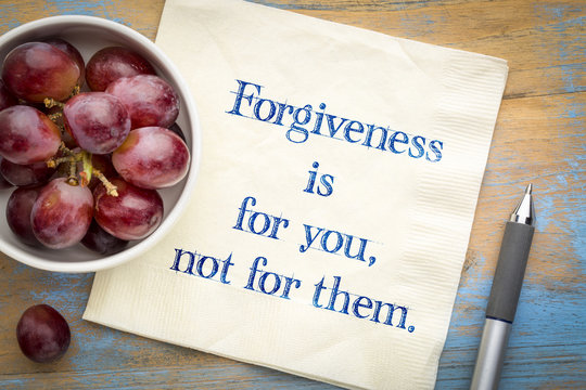Forgiveness is for your not for them