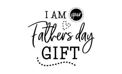 i am your father day gift happy lettering