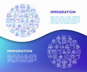 Immigration concept in circle with thin line icons: immigrants, illegals, baggage examination, passport, refugee camp, demonstration, humanitarian aid, social benefit, war. Vector illustration.