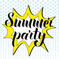 Summer party lettering in pop art style. Design element for poster, postcard. Vector illustration