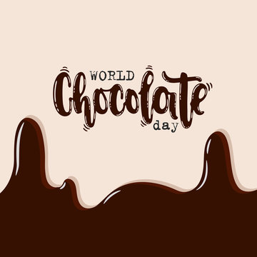 Vector hand drawn illustration. Lettering World chocolate day. Idea for poster, postcard.