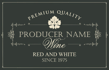 Vector wine label with vine leaf and calligraphic inscriptions in retro style on black background