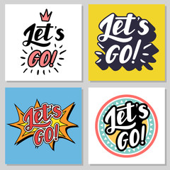 Lets go lettering vector illustration