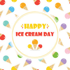 Cute cartoon card, illustration for Ice Cream Day with colorful ice cream seamless pattern background.