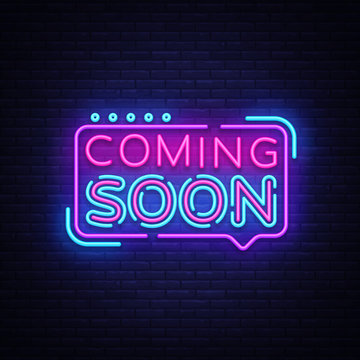 Coming Soon Neon Sign Vector. Coming Soon Badge in neon style, design element, light banner, announcement neon signboard, night neon advensing. Vector Illustration