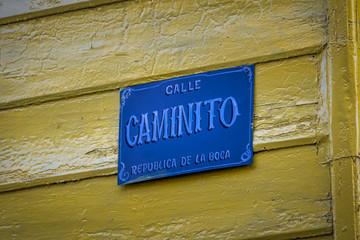 Caminito Street Sign in La Boca neighborhood - Buenos Aires, Argentina