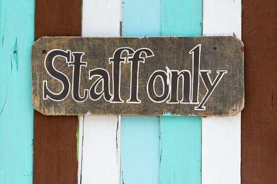 Staff only sign.