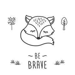 Be brave - phrase and cute little fox in forest