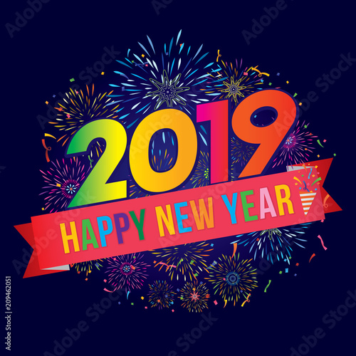 vector illustration of colorful fireworks happy new year 2019 theme