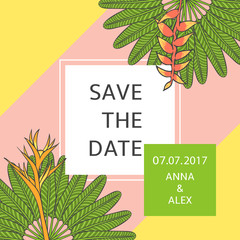 Save the date card template vector. Tropic summer wedding design. Frame with heliconia flowers and banana palm leafs. Background for party invitation, rsvp, anniversary, bridal shower or birthday.