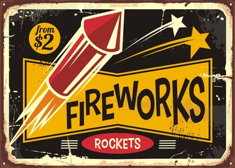 Retro fireworks sign with red rocket on old metal background. Vintage poster or flyer design for fire works rockets retailer.