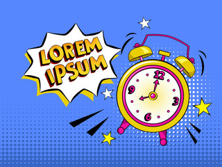 Pop art background with comic alarm clock ringing with speech bubble with your own text. Vector bright cartoon illustration in retro style in blue color