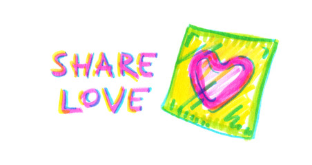 "Words ""Share love"" and a neon pink heart shaped condom in bright transparent wrapper painted in highlighter felt tip pen on clean white background"