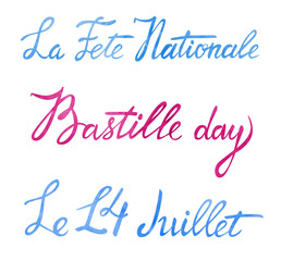 Bastille day greeting lettering design. Texts '14th of  July' 'French National day '.  Greeting card and poster design. Hand drawn watercolor illustration with calligraphy