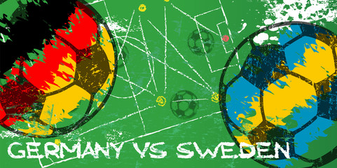Germany vs Sweden. Soccer or Football grunge style illustration