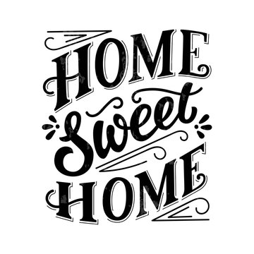 Sweet home black ink hand lettering, vintage letters, handwritten typography on white  background with grunge texture. Vector illustration.