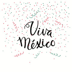 Hand written calligraphic Spanish lettering quote Viva Mexico with falling confetti in flag colors. Isolated objects. Vector illustration. Design concept independence day celebration, banner, card.