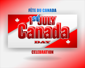 Holiday design, background with 3d texts, maple leaf and national flag colors, for First of July, Canada National day, celebration; Vector illustration