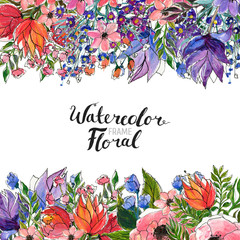 Watercolor Floral Background. Hand painted border of flowers. Frame isolated on white and brush lettering. Spring blossom
