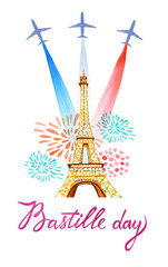 Bastille day. French National day greeting card and poster design. Hand drawn watercolor illustration with Eiffel tower, fireworks, airplanes with flag of France
