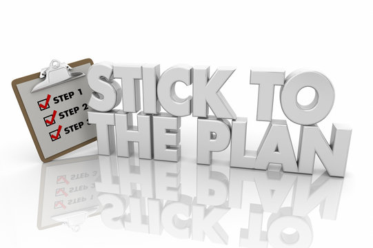 Stick to the Plan Clipboard Checklist Persistent Committed 3d Render Illustration