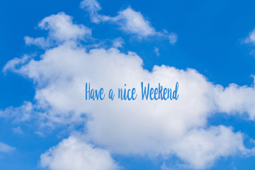 Have a nice weekend text over tropical beach with beautiful blue sea over clear blue sky. vintage color tone.