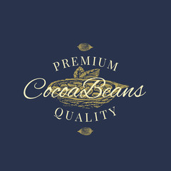 Premium Quality Cocoa Beans Abstract Vector Sign, Symbol or Logo Template. Hand Drawn Cacao Bean with Premium Vintage Typography. Stylish Classy Vector Emblem Concept.