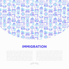Immigration concept with thin line icons: immigrants, illegals, baggage examination, passport, international flights, customs, inspection, refugee camp, demonstration. Vector illustration.