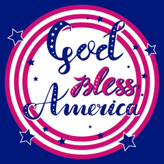 God bless America hand drawn red and blue vector lettering with stars in striped circle for posters, greeting cards and web banners. Suitable for independence day designs on blue background