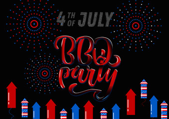 July 4th BBQ Party lettering invitation to American independence day barbeque with July 4th decorations stars, flags, fireworks on white background. Vector hand drawn illustration.