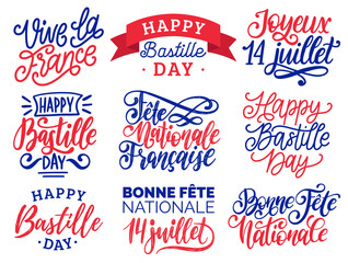 Bastille Day handwritten phrases. Calligraphy of Joyeux 14 Juillet etc. translated from french Happy 14th July etc.