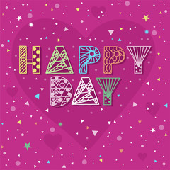 Hand drawn lettering quote - Happy Day on bright pink background. Modern inscription for cards, posters, etc.