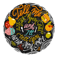 Tell me what you eat and I will tell you who you are. Vector illustration with hand-lettering inspiration, motivation quote and food on black grunge background with doodle elements.