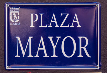 Street sign of Plaza Mayor - the famous square in Madrid