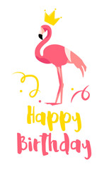 Happy Birthday card with flamingo, crown and confetti on white background. Flat design. Vector poster.