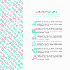 Online medicine, telemedicine concept with thin line icons: pill timer, ambulance online, medical drone, tracker, mHealth, messenger, diagnostics. Modern vector illustration, print media template.