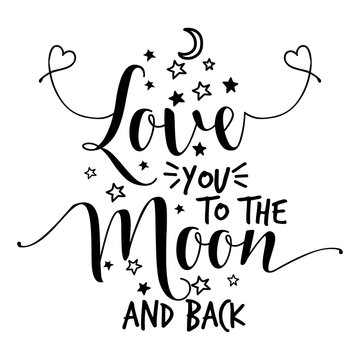 Love you to the moon and back - lovely Concept with lovely hearts. Good for scrap booking, posters, textiles, gifts, wedding sets.