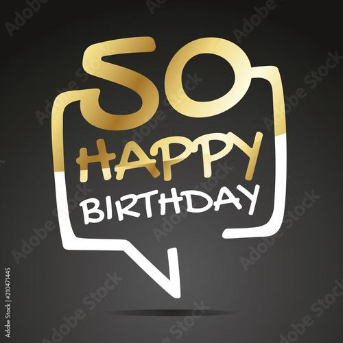 Happy Birthday 50 Years Gold White Black Speech Icon