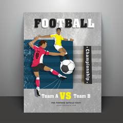 Poster or flyer design with footballers character, match details and text football on gray textured background.