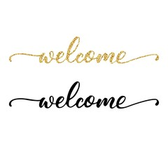 Welcome hand lettering, black ink brush calligraphy, with golden glitter texture, isolated on white background. Vector illustration. Can be used for card design.