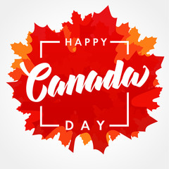 Happy Canada Day lettering on maple leaf. Canada Day, national holiday 1st of july with vector text on red maple leaf. Congratulating celebrating Canadian anniversary of independence of 1867 years