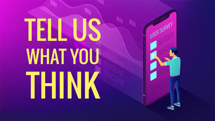 Isometric big data analysis and feedback concept. A man in front of mobile screen with 3d visual data analysis elements and title tell us what you think in violet color. Vector ultraviolet background.