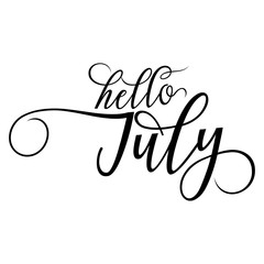Hello July - Summer lettering, vector handwritten typography. Isolated calligraphy design on white background.